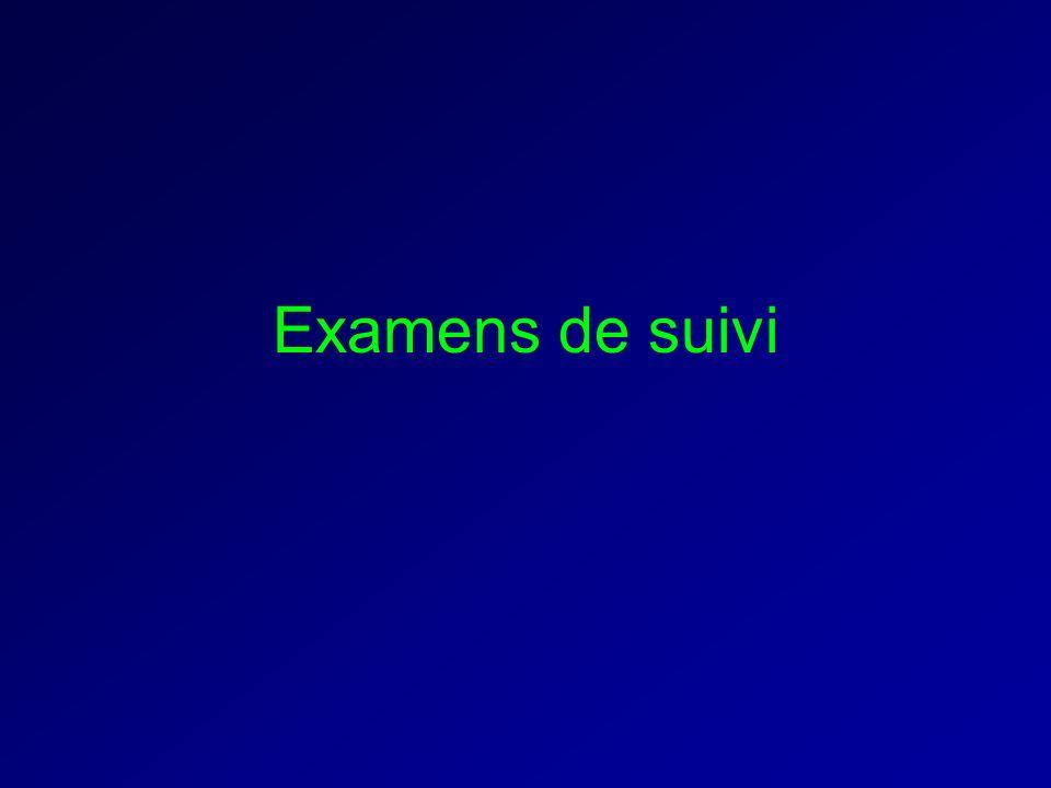 Examens de suivi
