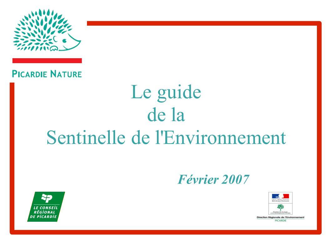 Le guide de la Sentinelle de l Environnement Février 2007