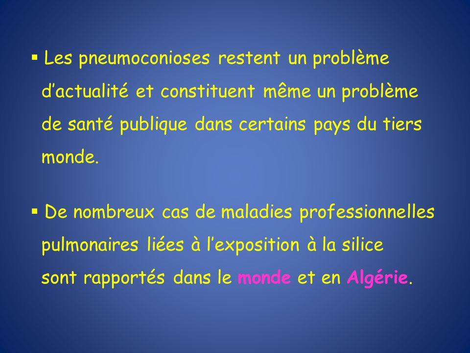 Les pneumoconioses restent un problème dactualité et constituent même un problème de santé publique dans certains pays du tiers monde. De nombreux cas