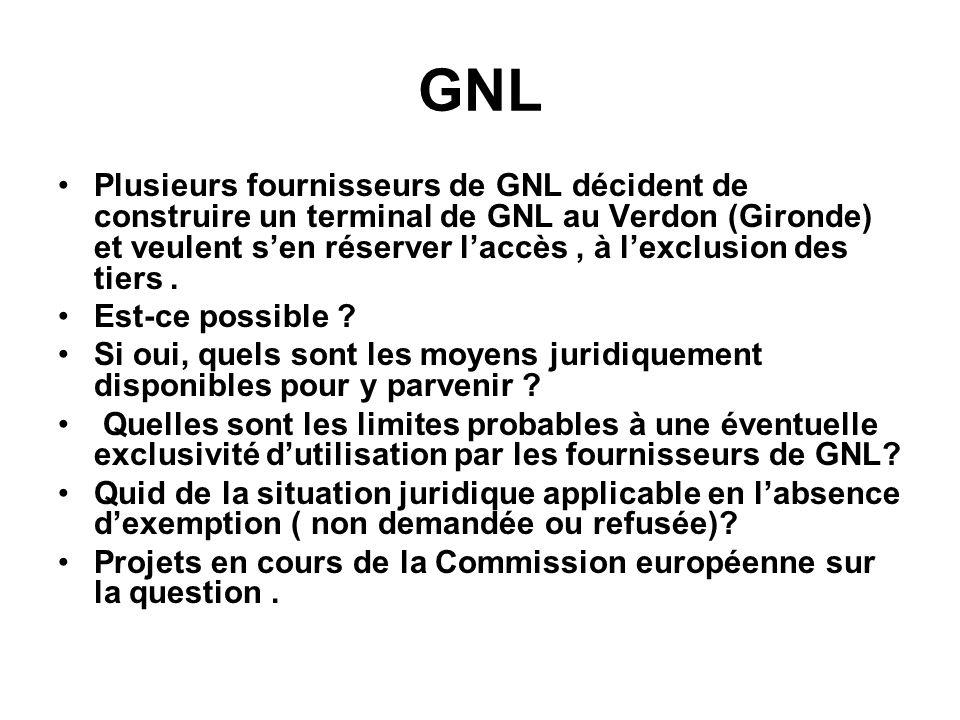 GNL Plusieurs fournisseurs de GNL décident de construire un terminal de GNL au Verdon (Gironde) et veulent sen réserver laccès, à lexclusion des tiers.