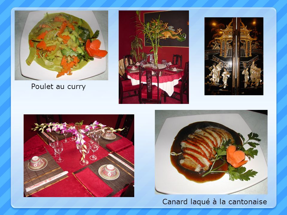 Canard laqué à la cantonaise Poulet au curry