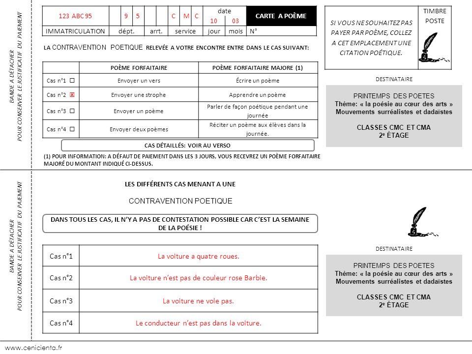 www.cenicienta.fr 123 ABC 9595CMC date CARTE A POÈME 1003 IMMATRICULATIONdépt.arrt.servicejourmoisN° SI VOUS NE SOUHAITEZ PAS PAYER PAR POÈME, COLLEZ