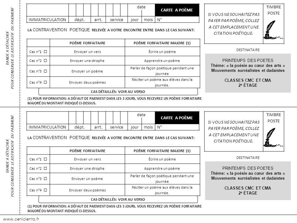 www.cenicienta.fr date CARTE A POÈME IMMATRICULATIONdépt.arrt.servicejourmoisN° SI VOUS NE SOUHAITEZ PAS PAYER PAR POÈME, COLLEZ A CET EMPLACEMENT UNE