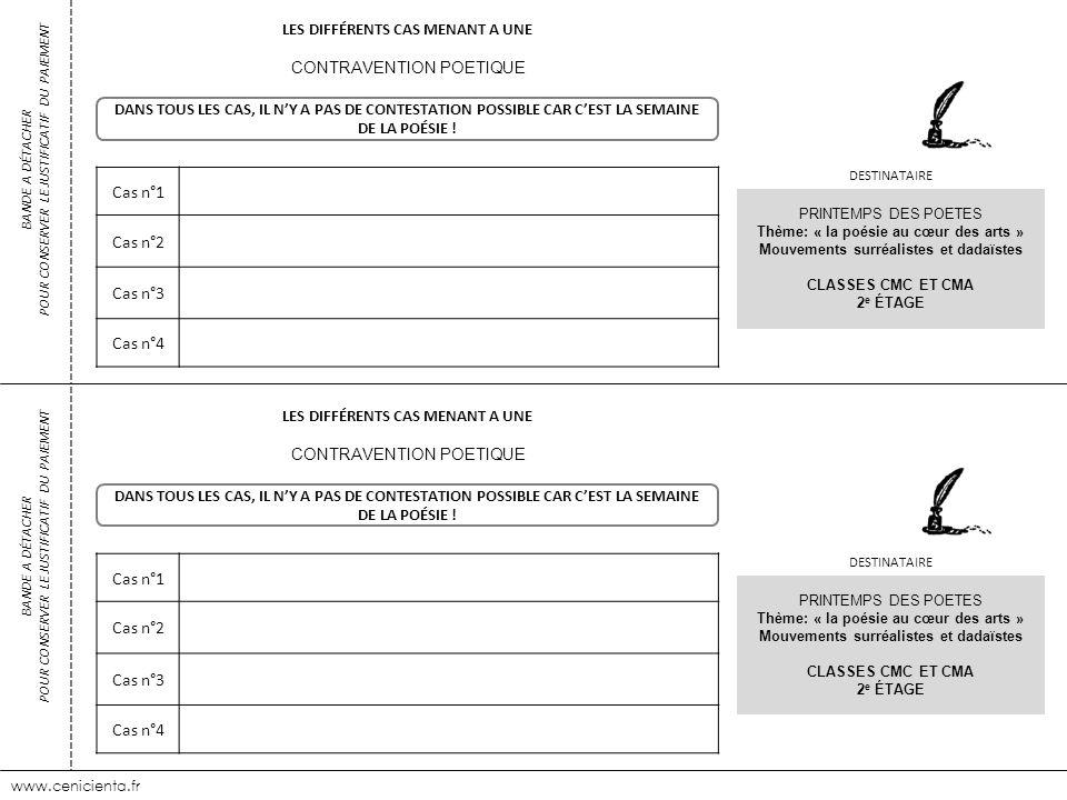 www.cenicienta.fr Cas n°1 Cas n°2 Cas n°3 Cas n°4 BANDE A DÉTACHER POUR CONSERVER LE JUSTIFICATIF DU PAIEMENT LES DIFFÉRENTS CAS MENANT A UNE CONTRAVE