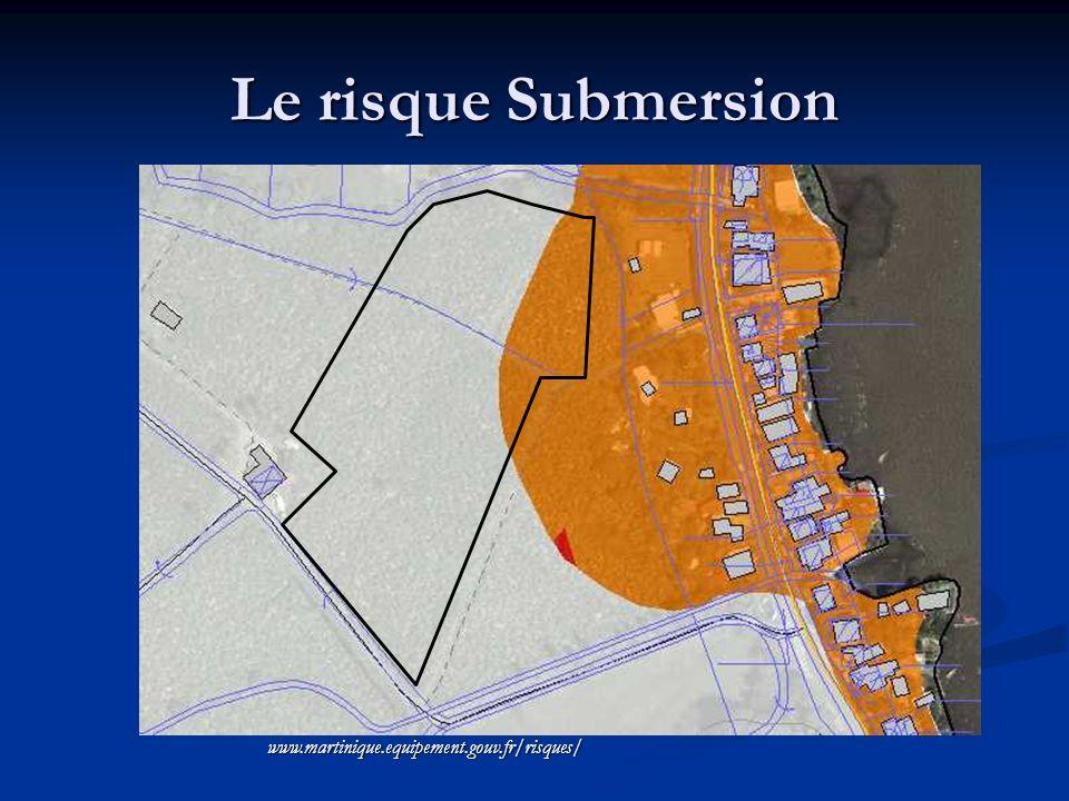 Le risque Submersion www.martinique.equipement.gouv.fr/risques/