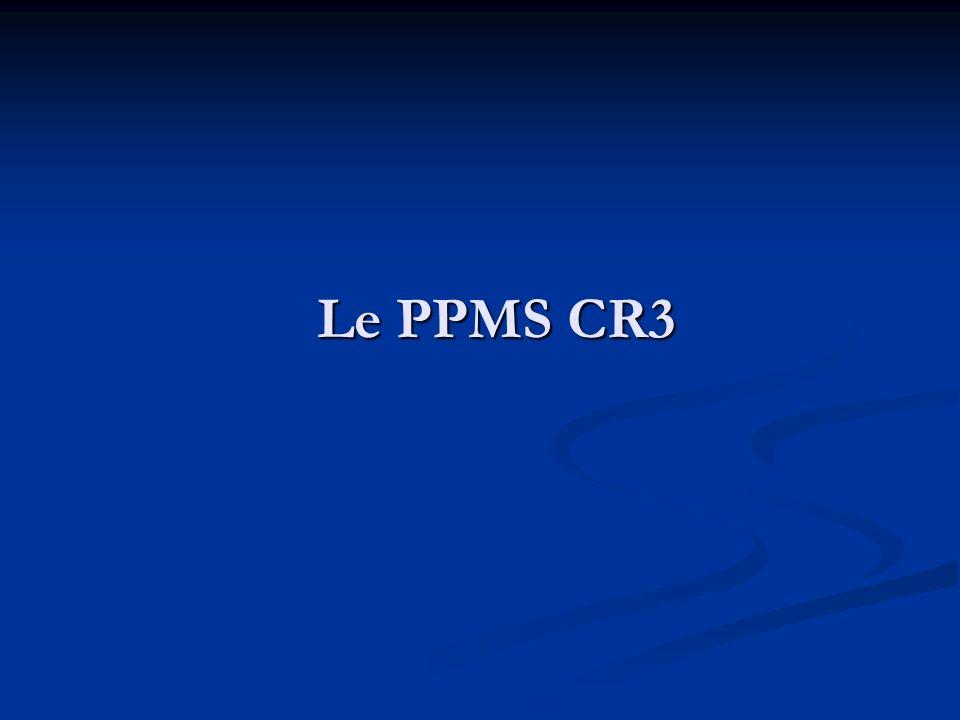 Le PPMS CR3