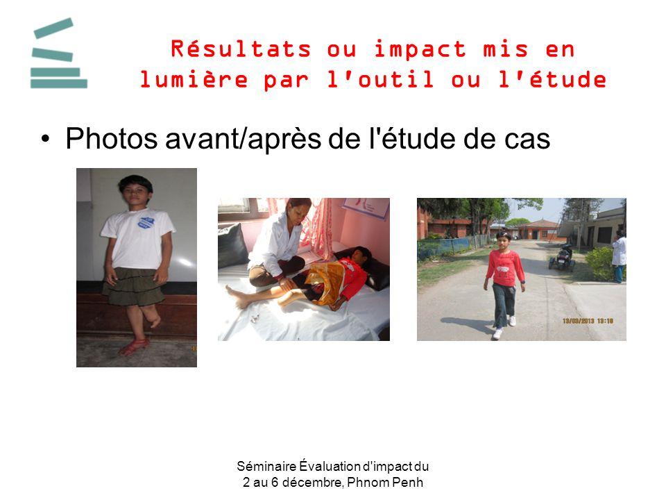 Résultats ou impact mis en lumière par l'outil ou l'étude Photos avant/après de l'étude de cas Séminaire Évaluation d'impact du 2 au 6 décembre, Phnom