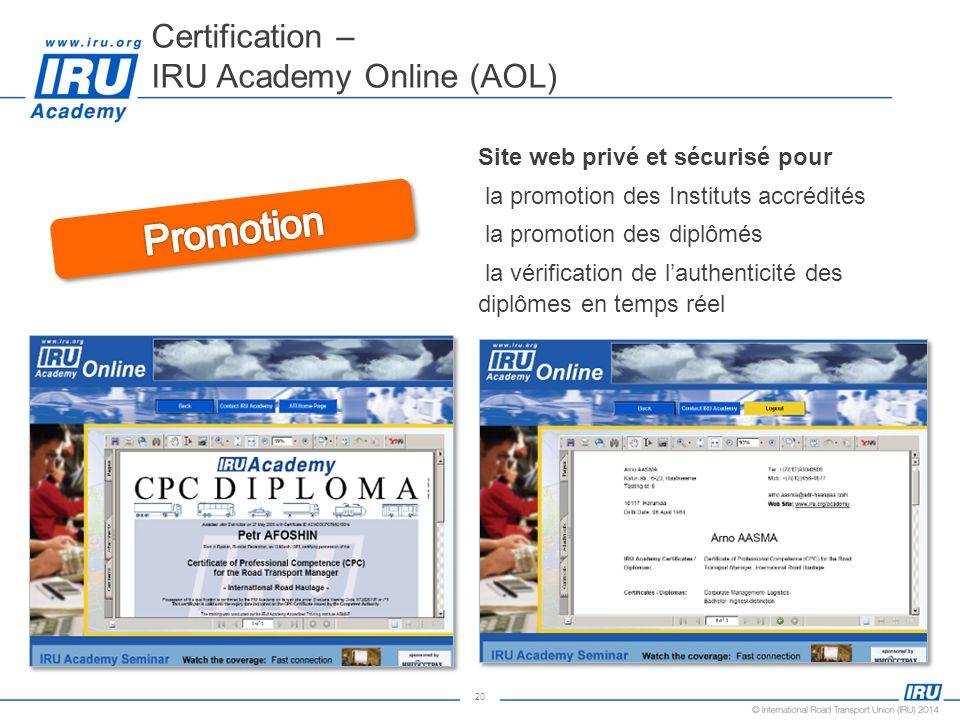 20 Certification – IRU Academy Online (AOL) Site web privé et sécurisé pour la promotion des Instituts accrédités la promotion des diplômés la vérific