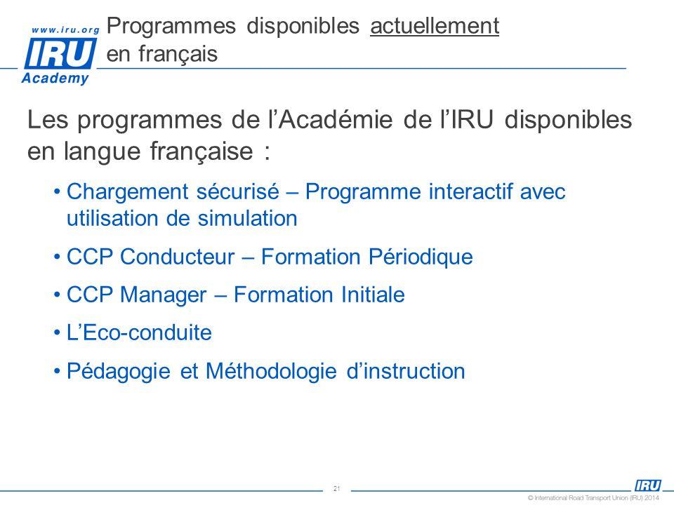 21 Les programmes de lAcadémie de lIRU disponibles en langue française : Chargement sécurisé – Programme interactif avec utilisation de simulation CCP