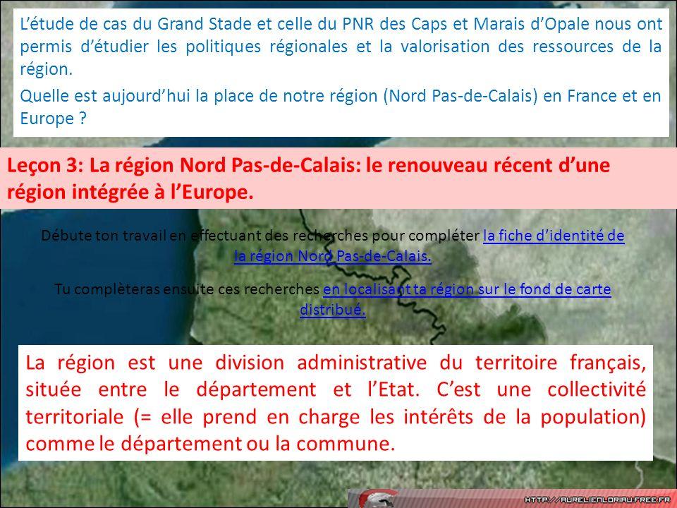Létude de cas du Grand Stade et celle du PNR des Caps et Marais dOpale nous ont permis détudier les politiques régionales et la valorisation des resso