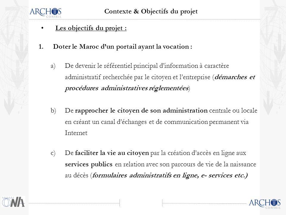 a)De devenir le référentiel principal dinformation à caractère administratif recherchée par le citoyen et lentreprise (démarches et procédures adminis