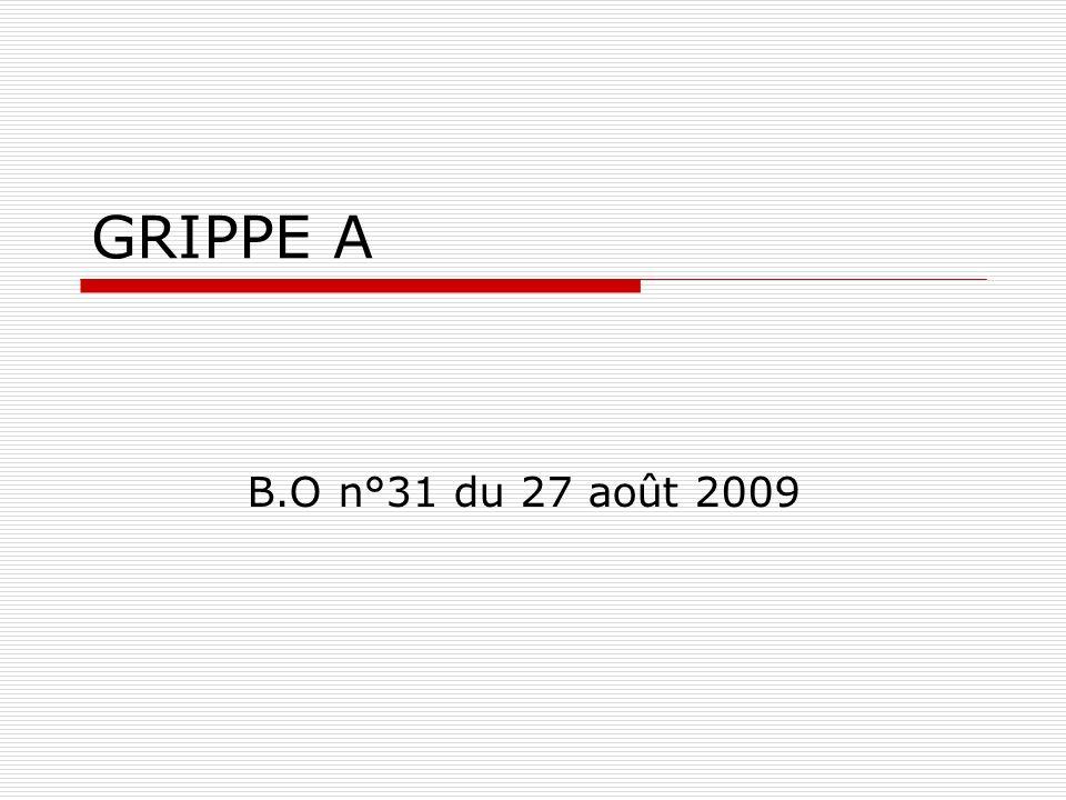 GRIPPE A B.O n°31 du 27 août 2009