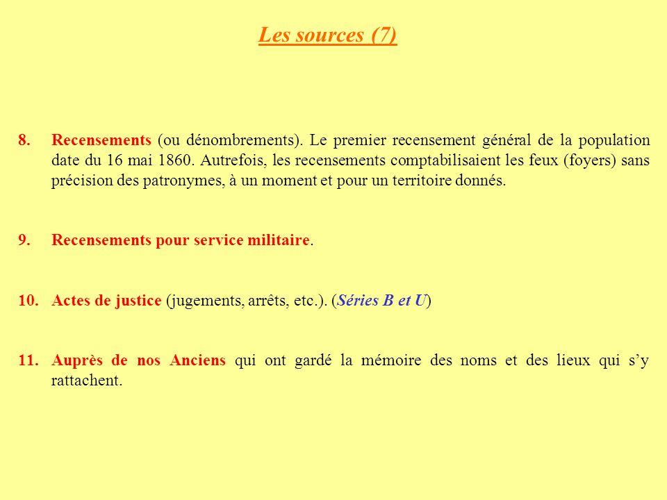 Les sources (7) 8.Recensements (ou dénombrements).