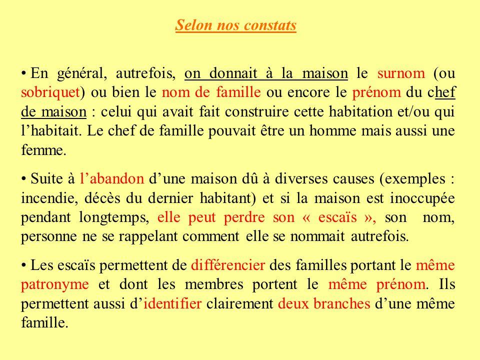 Exemples 1.Cas de la maison dite «Chez MAZARD » à La Borie dOrlhaguet.