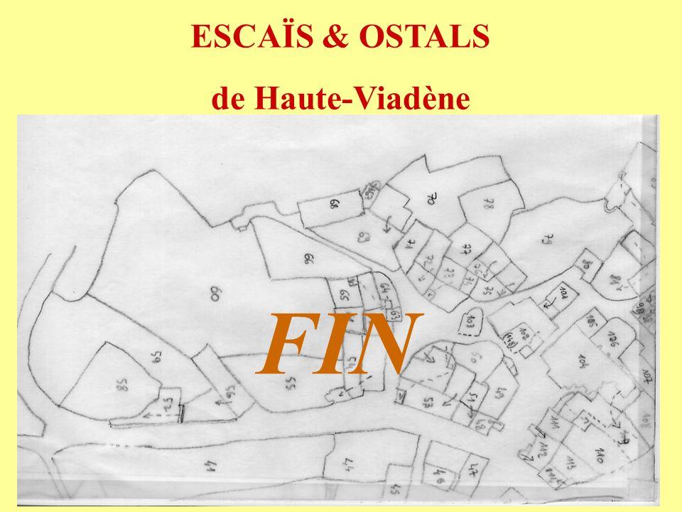 FIN ESCAÏS & OSTALS de Haute-Viadène