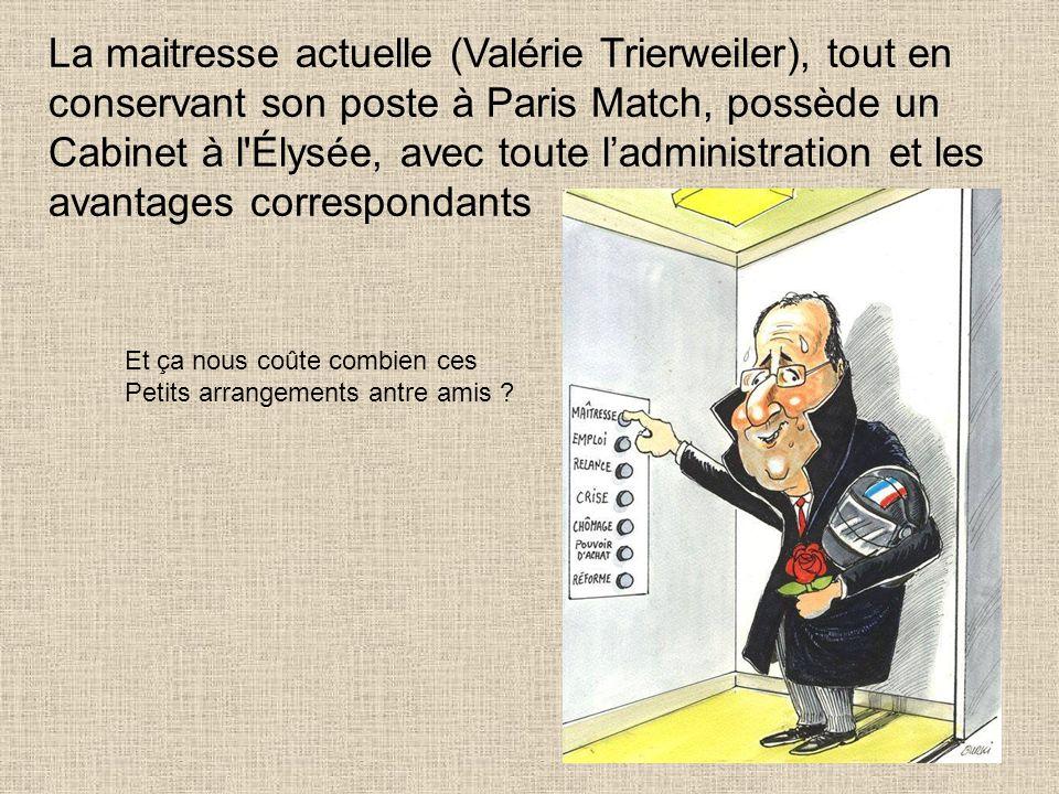 Bref, le président nomme premier ministre Jean Marc Ayrault qui se tapait sa compagne officielle, et vit avec une rentière qui fait semblant d'être pa
