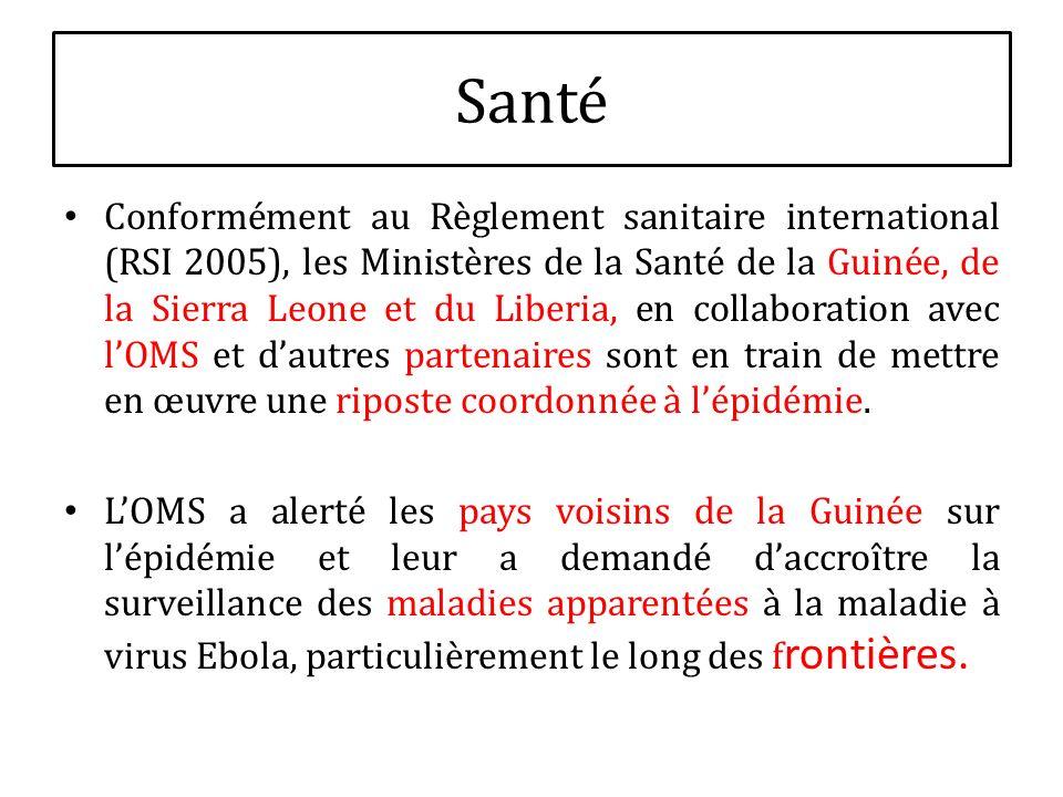 Conformément au Règlement sanitaire international (RSI 2005), les Ministères de la Santé de la Guinée, de la Sierra Leone et du Liberia, en collaborat