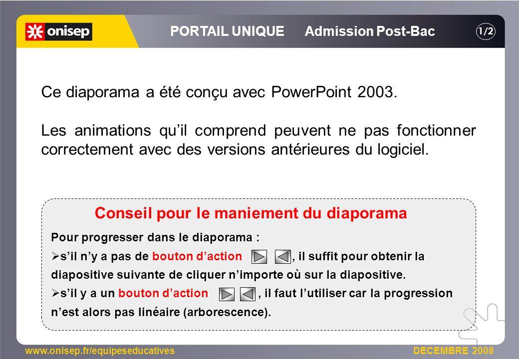 www.onisep.fr/equipeseducatives DECEMBRE 2008 Pour progresser dans le diaporama : sil ny a pas de bouton daction, il suffit pour obtenir la diapositive suivante de cliquer nimporte où sur la diapositive.