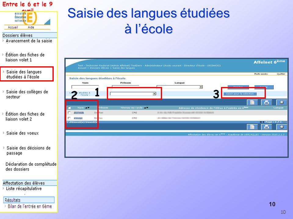 10 Saisie des langues étudiées à lécole 10 Entre le 6 et le 9 avril 1 2 3