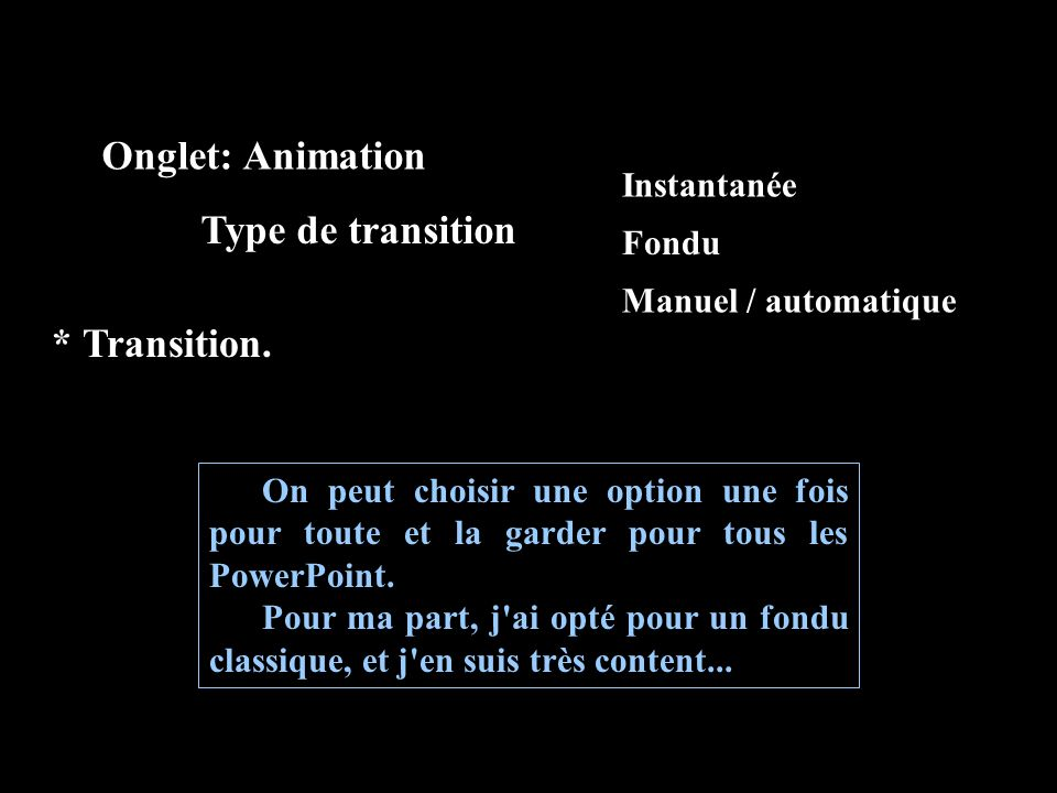 * Mise en page. * Animations. * Liens hypertexte.