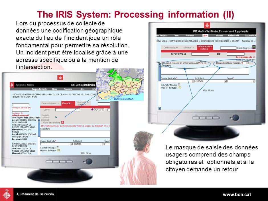 www.bcn.cat Lors du processus de collecte de données une codification géographique exacte du lieu de lincident joue un rôle fondamental pour permettre