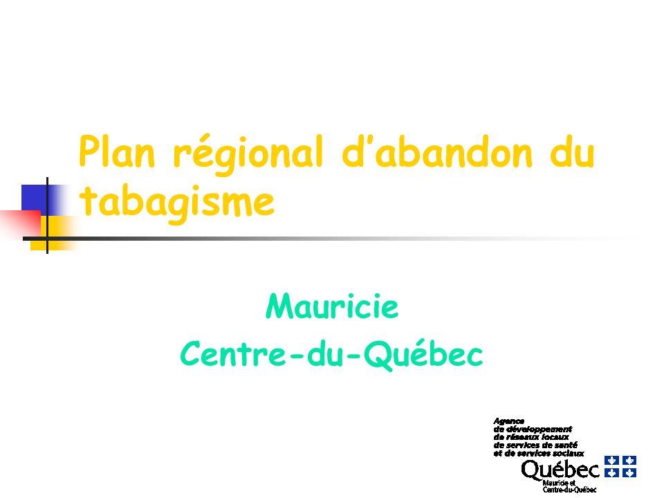 Plan régional dabandon du tabagisme Mauricie Centre-du-Québec