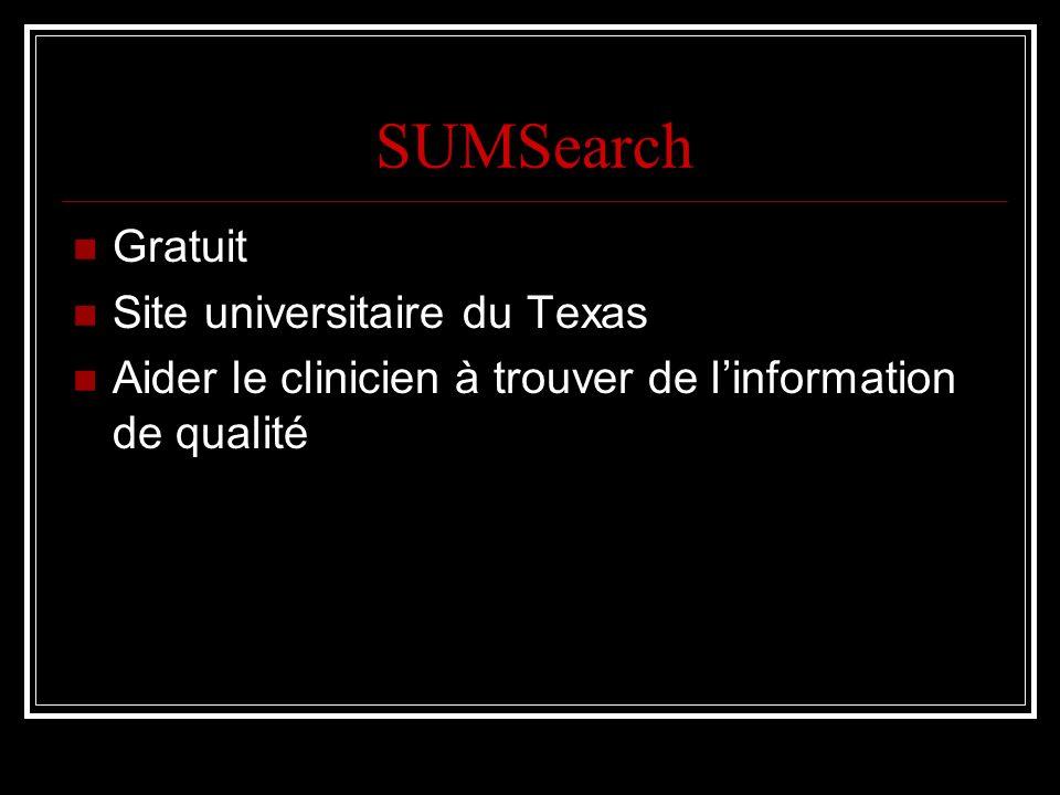 SUMSearch Gratuit Site universitaire du Texas Aider le clinicien à trouver de linformation de qualité