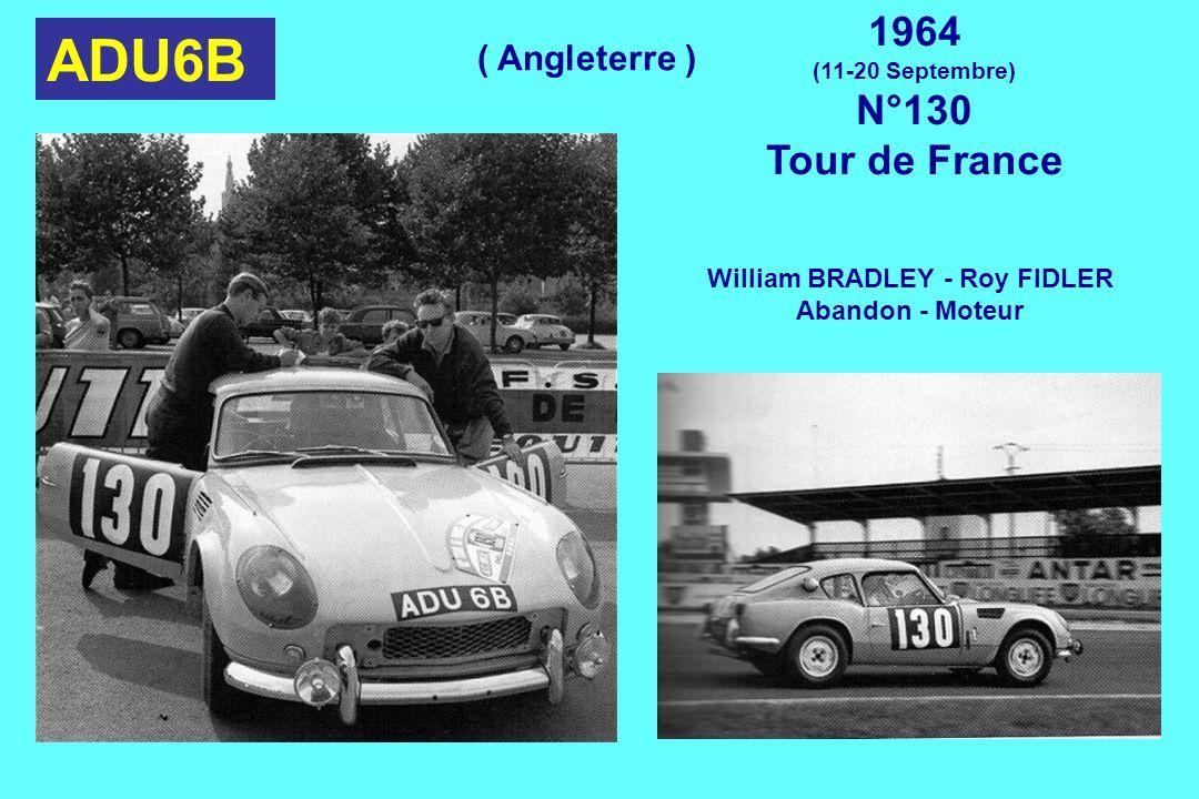 ADU6B 1964 (11-20 Septembre) N°130 Tour de France William BRADLEY - Roy FIDLER Abandon - Moteur ( Angleterre )