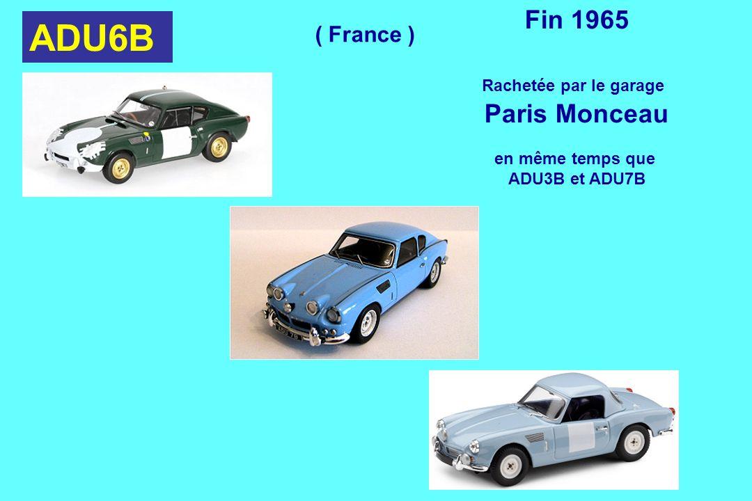 ADU6B Fin 1965 Rachetée par le garage Paris Monceau en même temps que ADU3B et ADU7B ( France )
