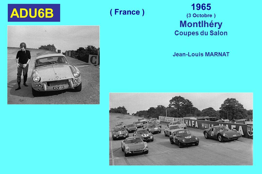 ADU6B 1965 (3 Octobre ) Montlhéry Coupes du Salon Jean-Louis MARNAT ( France )