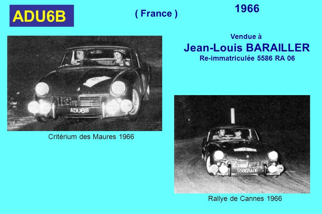 ADU6B 1966 Vendue à Jean-Louis BARAILLER Re-immatriculée 5586 RA 06 Critérium des Maures 1966 Rallye de Cannes 1966 ( France )