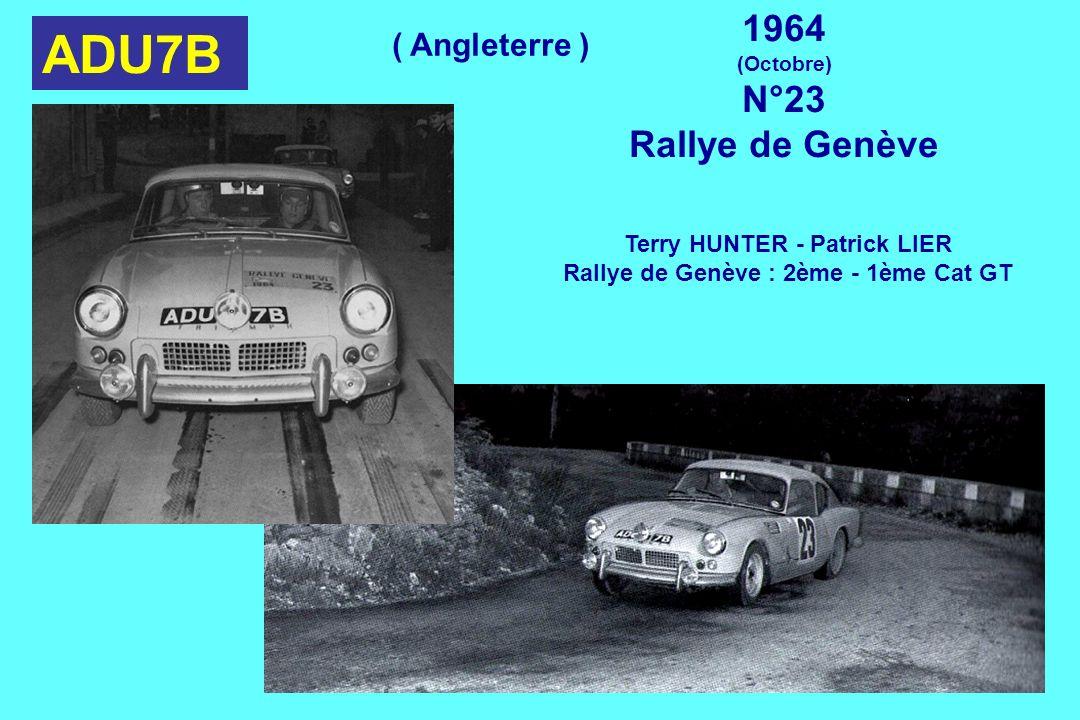 ADU7B 1964 (Octobre) N°23 Rallye de Genève Terry HUNTER - Patrick LIER Rallye de Genève : 2ème - 1ème Cat GT ( Angleterre )