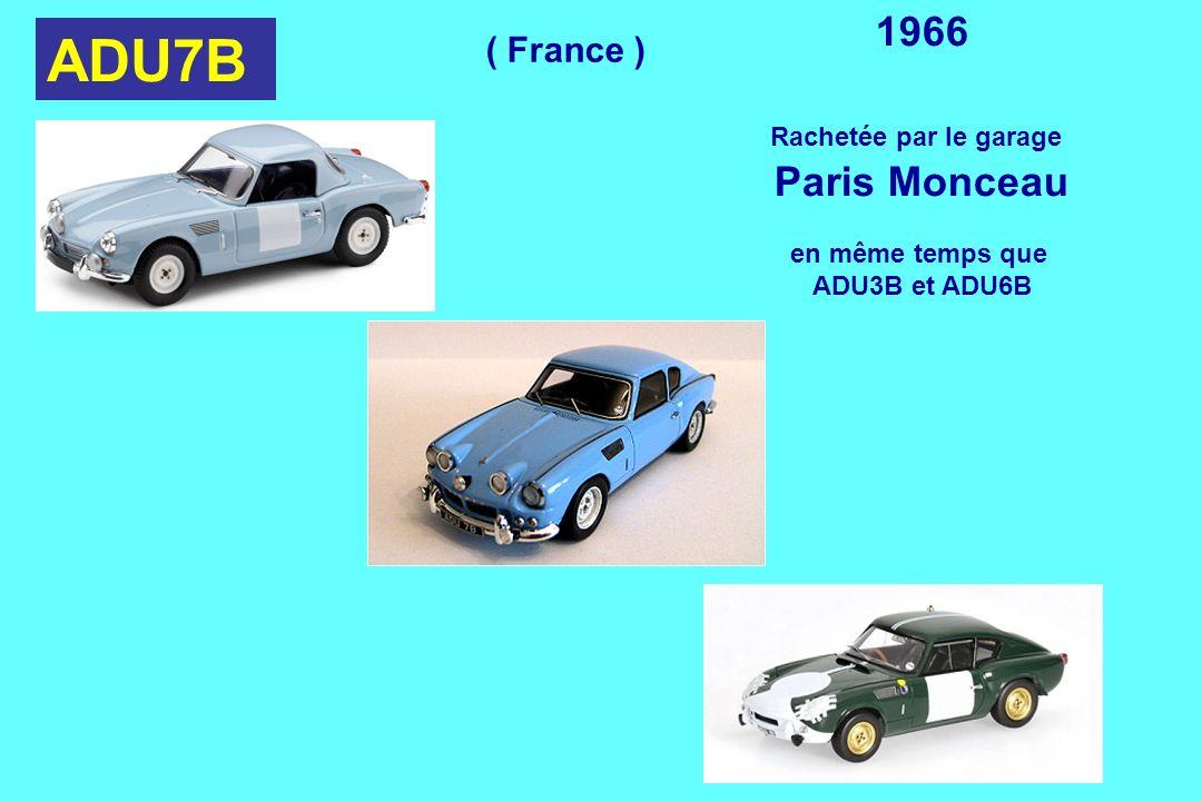 ADU7B 1966 Rachetée par le garage Paris Monceau en même temps que ADU3B et ADU6B ( France )