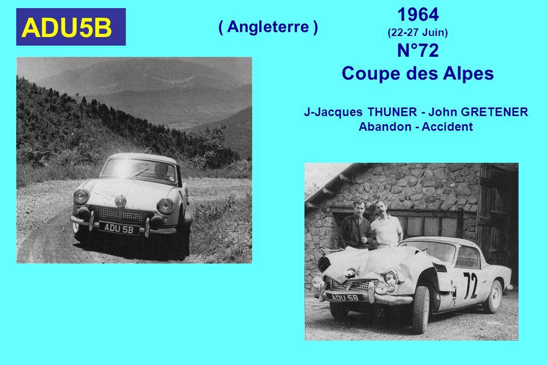 ADU5B 1964 (22-27 Juin) N°72 Coupe des Alpes J-Jacques THUNER - John GRETENER Abandon - Accident ( Angleterre )