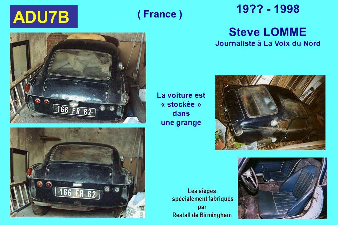 ADU7B Les sièges spécialement fabriqués par Restall de Birmingham 19?? - 1998 Steve LOMME Journaliste à La Voix du Nord La voiture est « stockée » dan