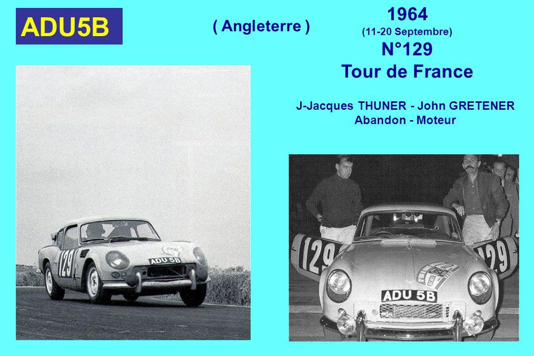 ADU5B 1964 (11-20 Septembre) N°129 Tour de France J-Jacques THUNER - John GRETENER Abandon - Moteur ( Angleterre )