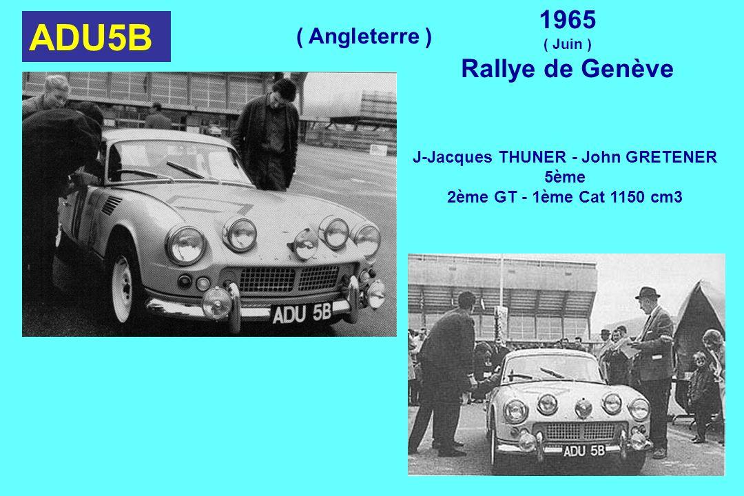 ADU5B 1965 ( Juin ) Rallye de Genève J-Jacques THUNER - John GRETENER 5ème 2ème GT - 1ème Cat 1150 cm3 ( Angleterre )
