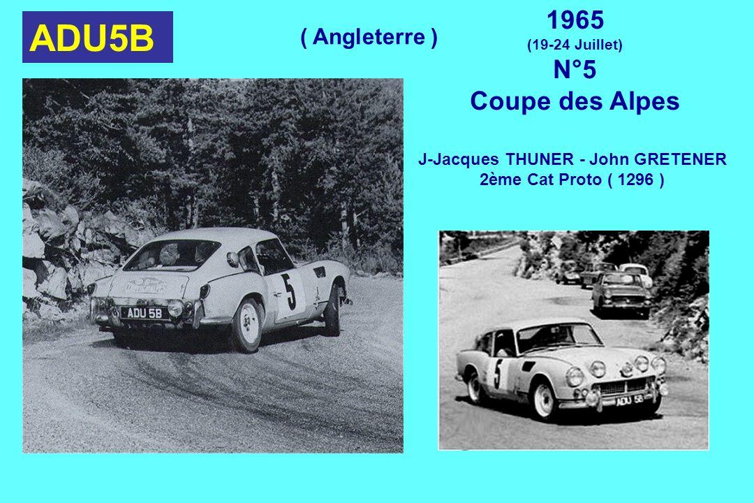 ADU5B 1965 (19-24 Juillet) N°5 Coupe des Alpes J-Jacques THUNER - John GRETENER 2ème Cat Proto ( 1296 ) ( Angleterre )