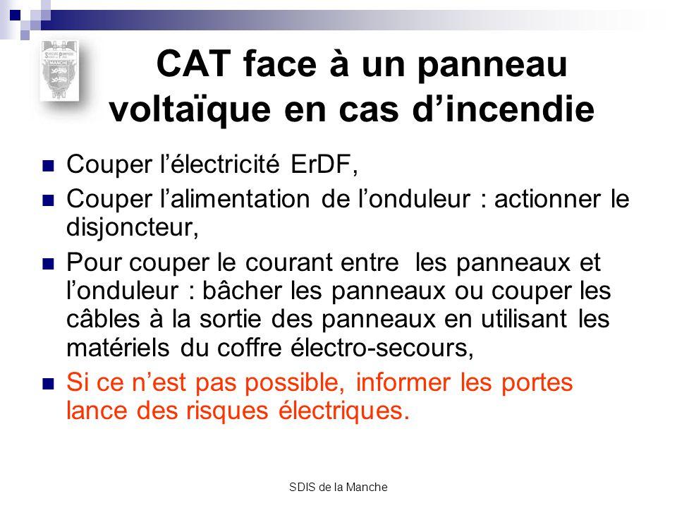 SDIS de la Manche CAT face à un panneau voltaïque en cas dincendie Couper lélectricité ErDF, Couper lalimentation de londuleur : actionner le disjonct