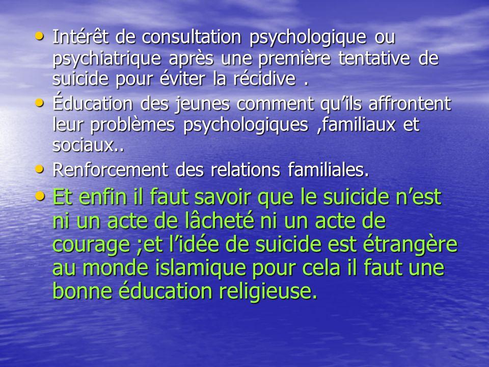 Intérêt de consultation psychologique ou psychiatrique après une première tentative de suicide pour éviter la récidive.
