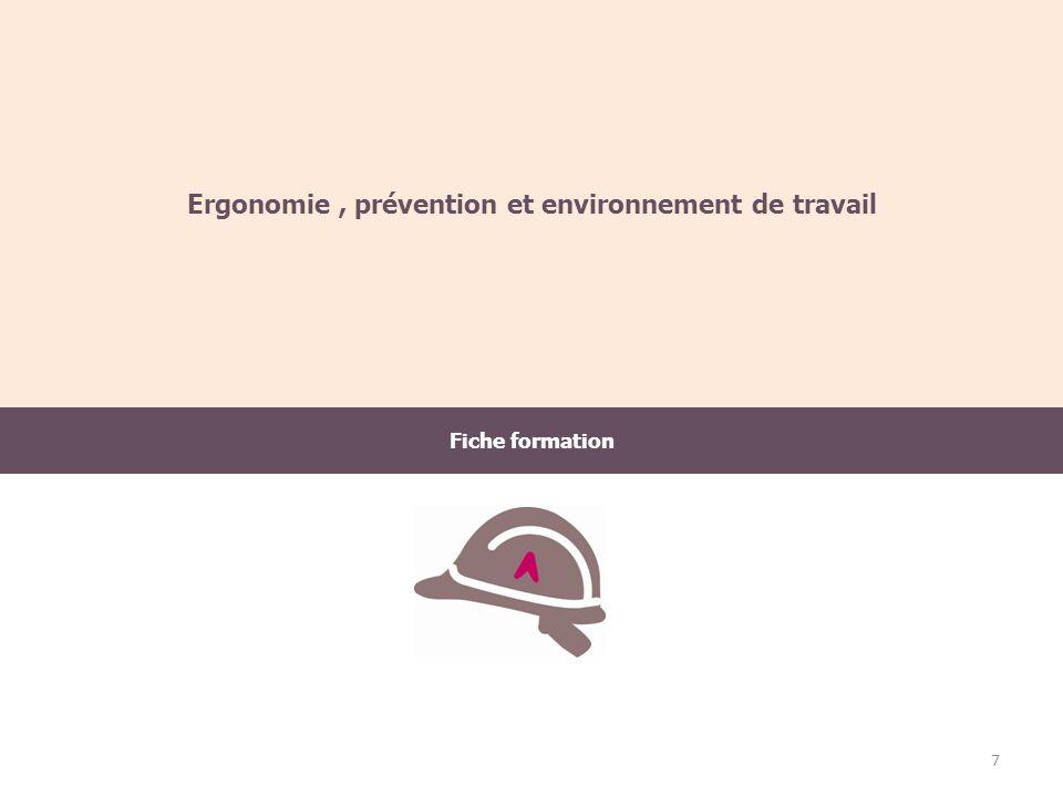 Fiche formation Ergonomie, prévention et environnement de travail 7