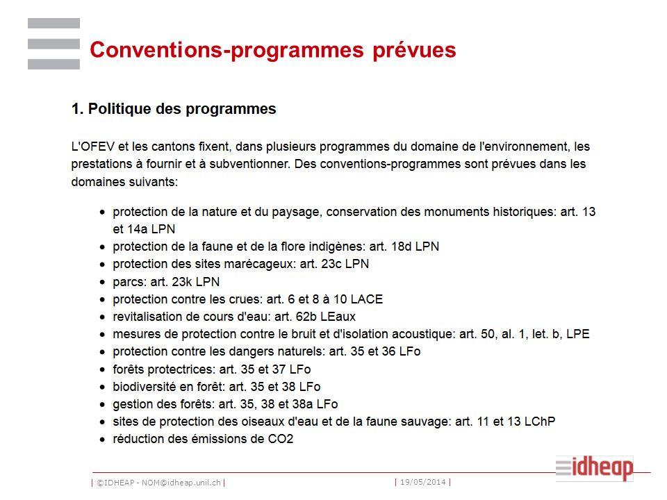 | ©IDHEAP - NOM@idheap.unil.ch | | 19/05/2014 | Conventions-programmes prévues