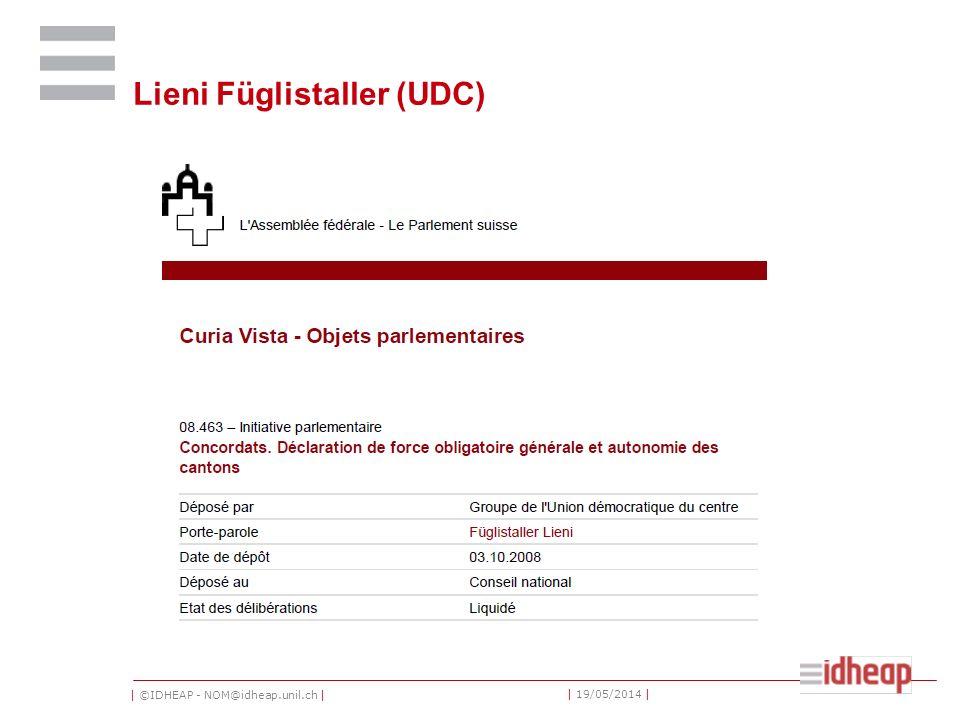 | ©IDHEAP - NOM@idheap.unil.ch | | 19/05/2014 | Lieni Füglistaller (UDC)