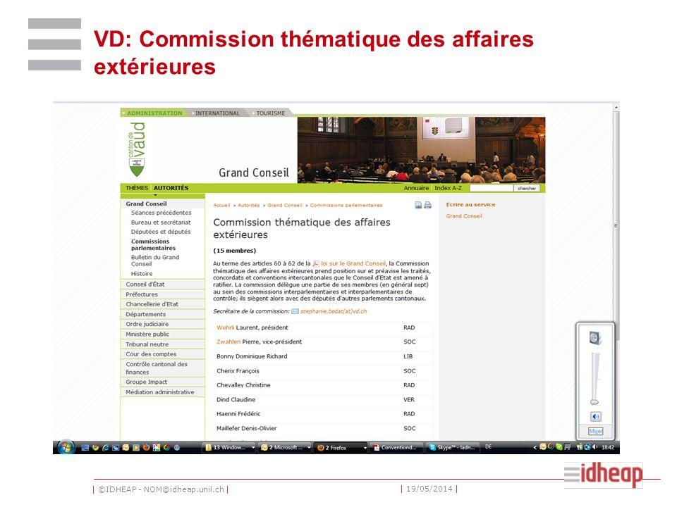 | ©IDHEAP - NOM@idheap.unil.ch | | 19/05/2014 | VD: Commission thématique des affaires extérieures