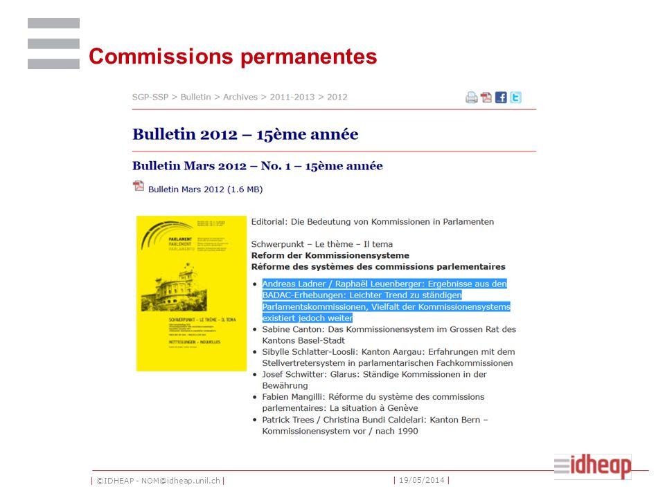 | ©IDHEAP - NOM@idheap.unil.ch | | 19/05/2014 | Commissions permanentes