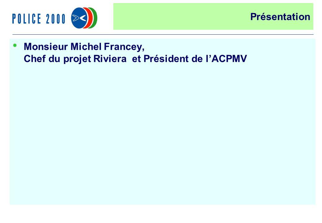 33 Présentation Monsieur Michel Francey, Chef du projet Riviera et Président de lACPMV