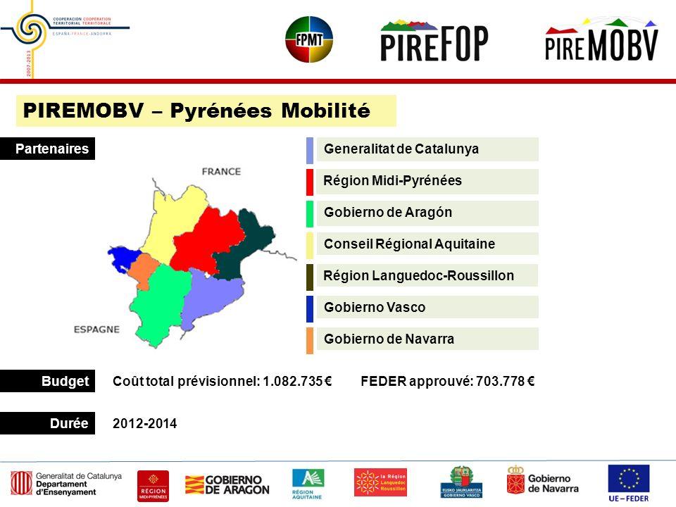 Conseil Régional Aquitaine Gobierno de Aragón Région Midi-Pyrénées Generalitat de Catalunya Budget Durée Partenaires 2012-2014 Coût total prévisionnel