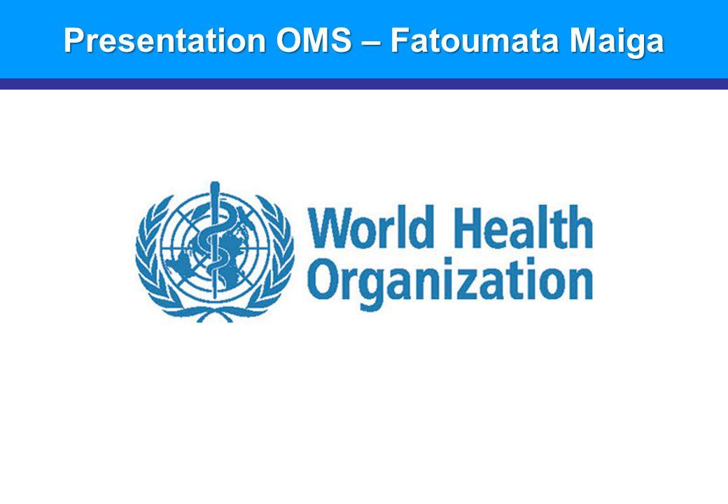 Presentation OMS – Fatoumata Maiga