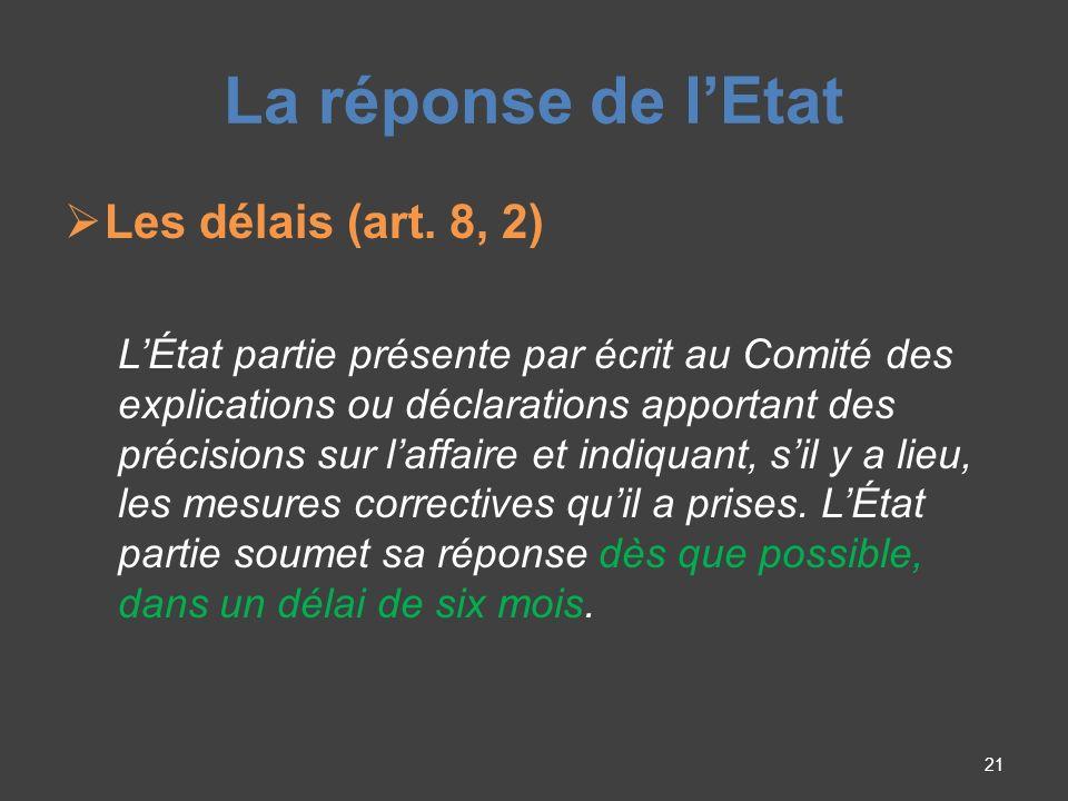 La réponse de lEtat Les délais (art.