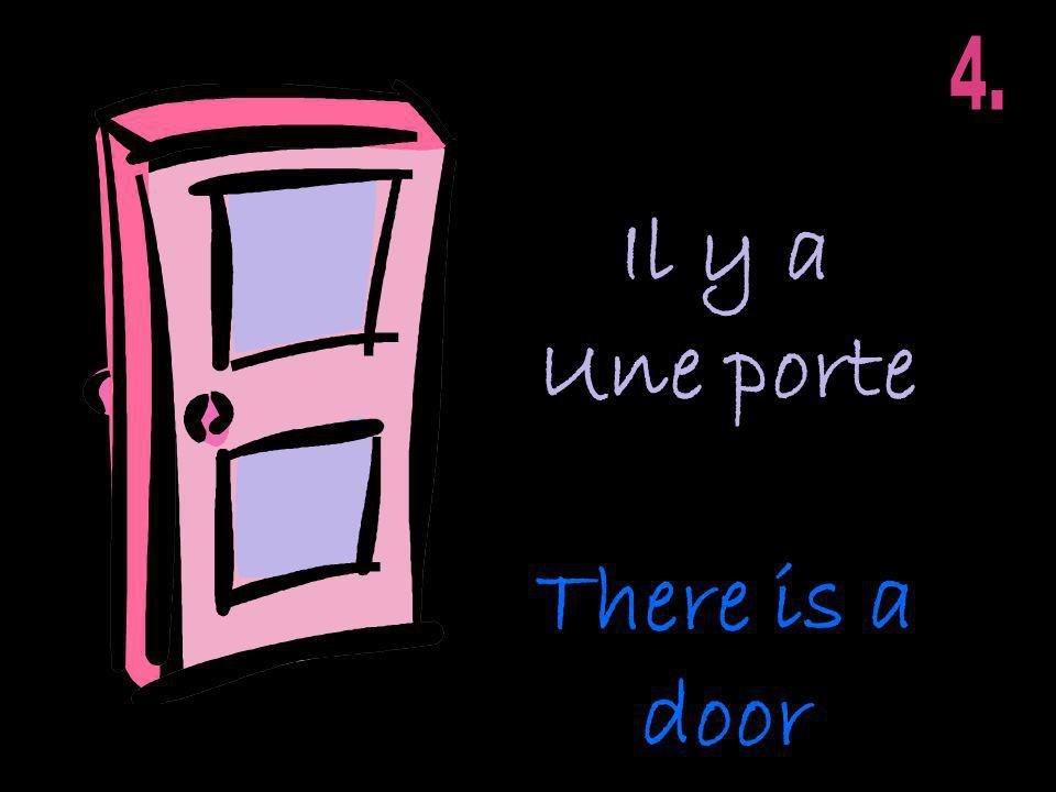 Il y a Une porte There is a door